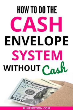 How to use the cash envelope system without cash. If you want to follow Dave Ramsey's cash envelopes without cash, check out these budget tips to help you get started. Includes common cash envelope categories and free cash envelope printables. If you don't want to worry about carrying cash in your wallet, the cashless envelope system can be a great way to save money.