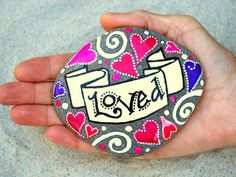 You Are LOVED / Painted Stone / Sandi Pike Foundas / Cape Cod. $48.00, via Etsy.