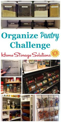 Here are step by step instructions for how to organize pantry or food cupboards in your home, including spices, canned good, and other non-refrigerated food part of the 52 Week Organized Home Challenge on Home Storage Solutions 101 Cupboard Storage, Diy Storage, Kitchen Storage, Food Storage, Storage Ideas, Creative Storage, Storage Room, Kitchen Pantry, Kitchen Ideas