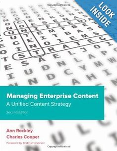 Managing Enterprise Content: A Unified Content Strategy (2nd Edition) (Voices That Matter): Ann Rockley, Charles Cooper: 9780321815361: Amazon.com: Books