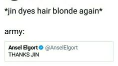 Ansel is a blessed representative of all army. I repeat he's whipped for BTS.