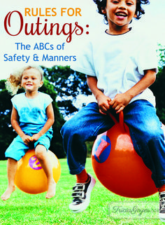 Knowing these rules for outings will prepare your children so they'll be able to enjoy the day and have fun … and so will you! Download and print the ABCs of safety and manners in this post to share with your children.