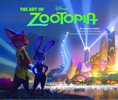 The Art of Zootopia: Jessica Julius, John Lasseter, Byron Howard, Rich Moore Disney Kunst, Art Disney, Disney Magic, Disney Movies, Art Of Zootopia, Zootopia 2016, Disney And Dreamworks, Disney Pixar, Disney Films