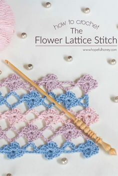 How To: Crochet The Flower Lattice Stitch - by Hopeful Honey
