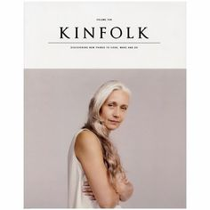 I love Kinfolk: The Aged Issue