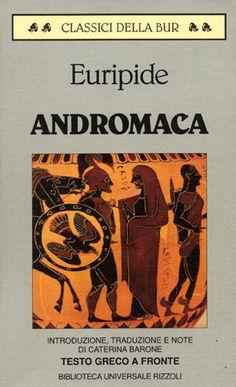 Andromaca, Euripide, composto verosimilmente verso il 428 a.C.