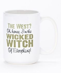 Look what I found on #zulily! 'Wicked Witch of Everything' Mug #zulilyfinds