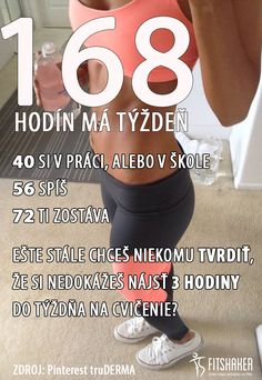 A akú výhovorku máš Ty? Weight Loss Motivation Quotes, Bff, Quotations, Motivational Quotes, Health Fitness, Challenges, Exercise, Let It Be, Workout