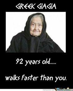 Trust me this is so true with most Greek grannies. Greek Memes, Funny Greek, Greek Quotes, Greek Sayings, Greek Language, Funny Statuses, Greek Culture, Greek Life, How To Run Faster