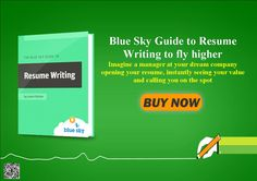 Blue Sky Guide to Resume Writing to fly higher http://51114zxbthb1ew26xjtctj6z9j.hop.clickbank.net/?tid=ATKNP1023