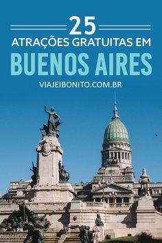 25 atrações gratuitas para você curtir Buenos Aires sem se preocupar com a conta bancária. Museus, shows de tango, apresentações musicais e muito mais.