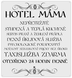 HOTEL MÁMA Hotel Mama, Funny Memes, Jokes, Poem Quotes, Birthday Quotes, Motto, Hand Lettering, Texts, Funny Pictures