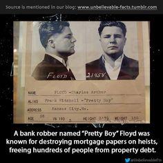 """Pretty Boy"", the Robin Hood of bank robbing."