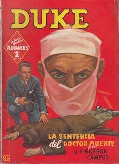 """La sentencia del doctor """"Muerte"""". Ed. Molino, 1945 (Col. Hombres audaces - Nuevos héroes ; 43. Serie Duke, 8)"""