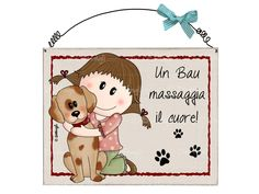 targhetta bimba e cane Christmas Animals, Christmas Pets, Love Dogs, Country Paintings, Wooden Projects, Sweet Words, Dog Memes, New Years Eve Party, Dog Friends
