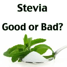 GREEN LEAF STEVIA ~ no TRUVIA! read on.Stevia Good or Bad - Dr. Axe explains the differences in brands of stevia. Watch out for highly processed brands of stevia like Truvia which have added chemical solvents. Health And Nutrition, Health And Wellness, Health Fitness, Stevia Benefits, What Is Stevia, Diabetes Information, Cure Diabetes, Health And Beauty Tips, Alternative Health