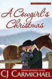 Free Kindle Book -   A Cowgirl's Christmas (Carrigans of the Circle C Book 5) Check more at http://www.free-kindle-books-4u.com/literature-fictionfree-a-cowgirls-christmas-carrigans-of-the-circle-c-book-5/
