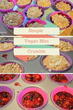 A new vegan recipe is up on my blog: mini crumbles. Very easy and quick to make, healthy but, more importantly, delicious! Try it now! #vegan  #food #baking #healthy #crumble