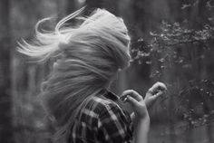 I long to feel the wind in my hair...