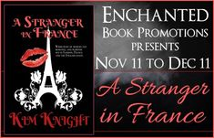Interview with Kim Knight Author of A Stranger In France with Excerpt   A Stranger in France by Kim Knight  Genre: Romantic Suspense  In A Stranger in France readers are taken on a fast paced modern day romantic journey that spans between the city of London the glitz and glam of France and the beautiful English coast in a gripping romantic story between two complete strangers with enough suspense to keep you on the edge of your seat turning pages. When career driven and successful thirty…