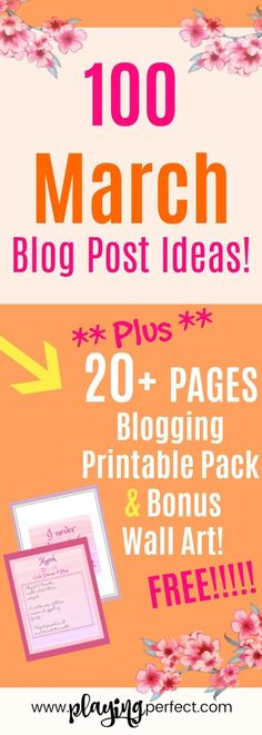 March blog post ideas and free blog printable pack! Here are 100 blog post ideas for bloggers looking for March blog post idea inspiration and a blog printable freebie for March! March blogging can be easier with these awesome blog post ideas for tons of blog niches! Grab your FREE March blog printable pack! | playingperfect.com | #march #blog #blogging #playingperfect #blogposts #blogpostideas #freeprintable #freeprintables #printables #printableplanner #blogprintable #blogfreebie