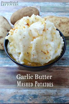 Garlic Butter Mashed Potatoes are a flavorful yet easy mashed potato ...