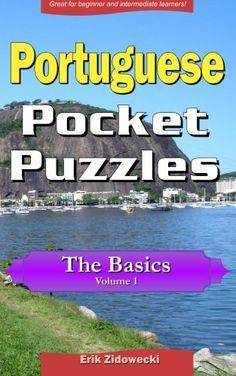 Portuguese Pocket Puzzles - The Basics - Volume 1: A coll... https://www.amazon.com/dp/1532820186/ref=cm_sw_r_pi_dp_x_8nw.xbKB2JV9V