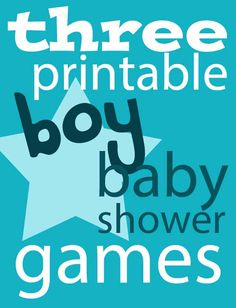 Three Printable Boy Baby Shower Games - Always Expect Moore