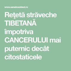 Reţetă străveche TIBETANĂ împotriva CANCERULUI mai puternic decât citostaticele Arthritis Remedies, Herbal Remedies, Natural Remedies, Fitness Diet, Health Fitness, Acupuncture Points, Thyroid Health, Healthy Nutrition, How To Get Rid