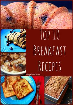 Need some breakfast ideas here are the top 10 best recipes - all of them winners.Top 10 Breakfast Recipes Roundup #breakfast #recipes #budgetsavvydiva via budgetsavvydiva.com