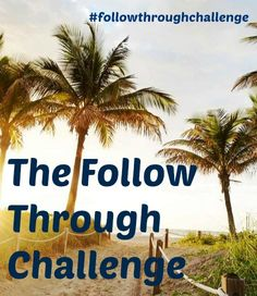 We believe the most important tool we have in life is follow through. Each week we are pushing ourselves to live a better life by participating in a weekly challenge to improve our lives and the lives of those around us. Check in on how we are going or join us in the weekly challenge by signing up on our blog!