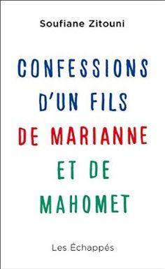 Confessions d'un fils de Marianne et de Mahomet