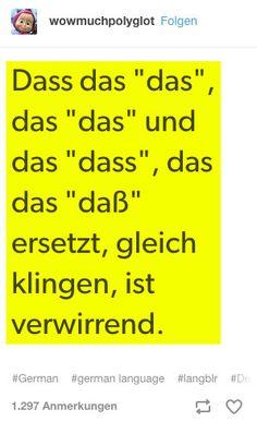 Du brauchst Erfahrung, um so virtuos mit der deutschen Sprache umzugehen.