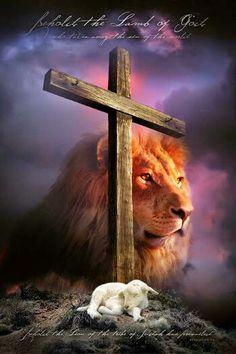 Lion of Judah, the Lamb of God.