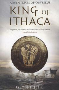 King of Ithaca by Glyn Iliffe