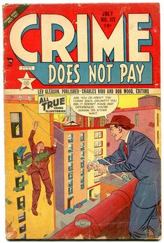 Crime Does Not Pay #112 1952- Golden Age G Crime Comics, Pulp Fiction Comics, Sci Fi Comics, Old Comics, Comic Book Covers, Comic Books Art, Pre Code, Biro, American Comics