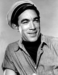 Antonio Rodolfo Quinn Oaxaca (April 21, 1915 – June 3, 2001), more commonly known as Anthony Quinn, was a Mexican-born American actor, painter and writer. He starred in numerous critically acclaimed and commercially successful films, including La Strada, The Guns of Navarone, Zorba the Greek, Guns for San Sebastian, Lawrence of Arabia, The Message and Lion of the Desert. He won the Academy Award for Best Supporting Actor twice: for Viva Zapata! in 1952 and Lust for Life in 1956.