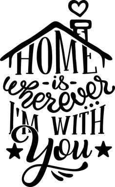 Free Home is Wherever I'm with You SVG Cut File SVG cut files for the Silhouette Cameo and Cricut. Craftables: Fast shipping, responsive customer service, and quality products Cricut Fonts, Svg Files For Cricut, Life Quotes Pictures, Cricut Tutorials, Cricut Ideas, Hand Lettering Quotes, Free Svg Cut Files, Silhouette Cameo Projects, Svg Cuts