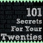 "A Book Every 20-Something Should Read: ""101 Secrets for Your Twenties"""