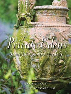 """Private Edens"" Explores East Coast Country Gardens : Architectural Digest Award Winning Photography, Most Beautiful Gardens, Beautiful Places, Gardening Books, Edible Garden, Shade Garden, Garden Paths, Garden Inspiration, Garden Ideas"
