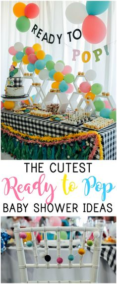 This was one of the cutest Ready to Pop themed baby showers I have ever been to! For baby shower ideas, click through. https://everyday-reading.com/ready-to-pop-baby-shower/