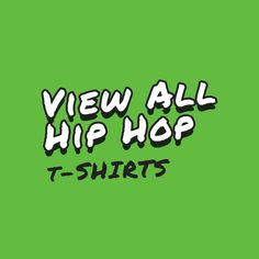 View thousands of hip hop t-shirts available online now! Best Hip Hop, Invite Your Friends, All About Fashion, Love You, Messages, Feelings, T Shirt, Supreme T Shirt, Te Amo