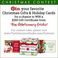 Pin your favorite Christmas Gifts and Holiday Cards for a chance to win a $250 gift certificate from TheStationeryStudio.com