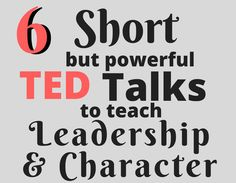 Love these quick (and funny!) talks to inspire leadership and teach character with my high school students!