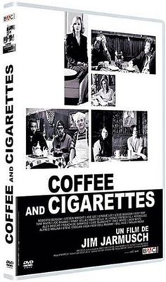 Coffee and cigarettes • Jim Jarmush