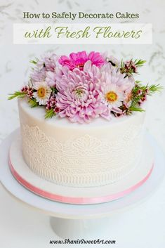 Safely Decorating Cakes With Fresh Flowers Tutorial & Identification Guide - Shani's Sweet Art Creative Cake Decorating, Cake Decorating Tutorials, Creative Cakes, Decorating Cakes, Nake Cake, Fresh Flower Cake, Salty Cake, Gorgeous Cakes, Cake Tutorial