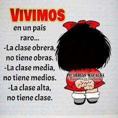 #VIDAsana de #EstelaM #KioskoFiguritas: #MAFALDA, Argentina 2 Funny Spanish Memes, Spanish Quotes, Funny Jokes, Mafalda Quotes, Quotes En Espanol, Pinterest Memes, True Feelings, Wise Words, Favorite Quotes