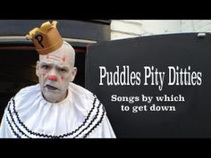 """""""Cry It Out"""" A Puddles Pity Ditty - Nick Lowe cover"""