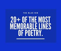 Some weekend inspiration from the world's favourite poets Poems, How To Memorize Things, The Incredibles, Ads, Reading, Blue, Inspiration, Biblical Inspiration, Poetry