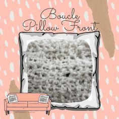 Knit or Crochet a Custom Boucle Pillow Front